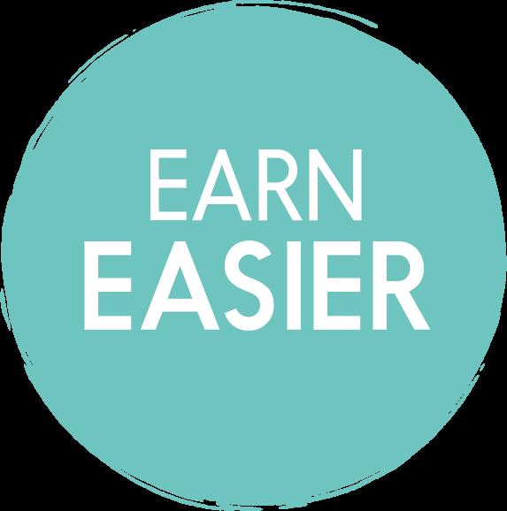 earn easier