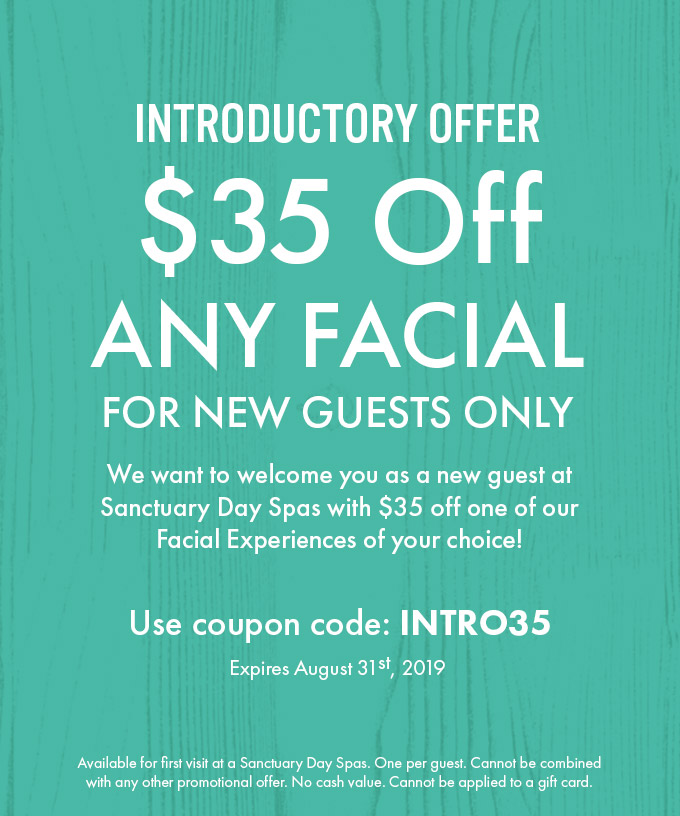 $35 off Any Facial Introductory Offer